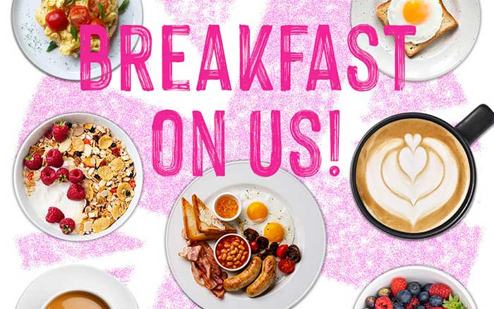 SAVE YOUR BACON – BREAKFAST IS ON US!